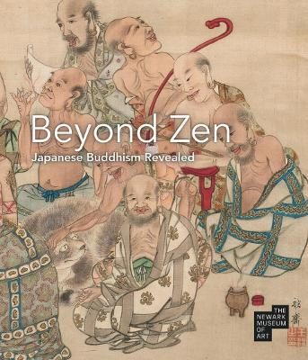 Beyond Zen: Japanese Buddhism Revealed by Katherine Anne Paul