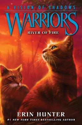 Warriors: A Vision of Shadows #5: River of Fire book