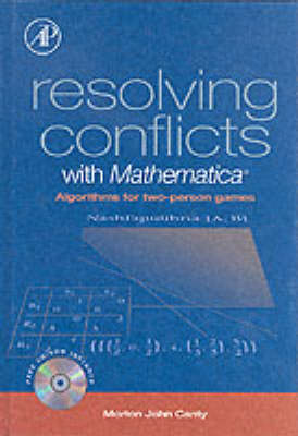 Resolving Conflicts with Mathematica by Morton John Canty