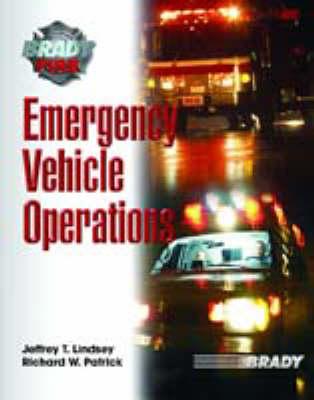 Emergency Vehicle Operations by Jeffrey T. Ph.D Lindsey