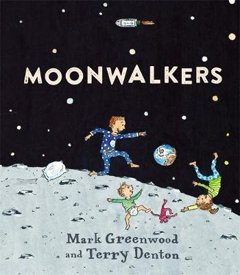 Moonwalkers by Mark Greenwood