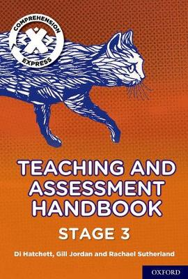 Project X Comprehension Express: Stage 3 Teaching & Assessment Handbook book