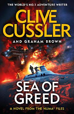 Sea of Greed: NUMA Files #16 by Clive Cussler