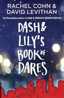 Dash & Lily's Book of Dares book