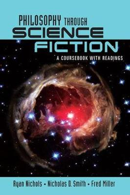 Philosophy Through Science Fiction book