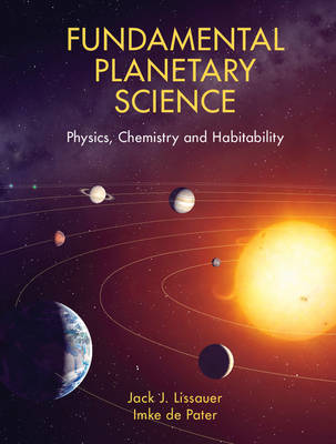 Fundamental Planetary Science by Imke De Pater