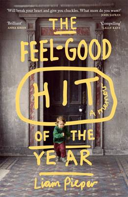 Feel-Good Hit Of The Year: A Memoir book