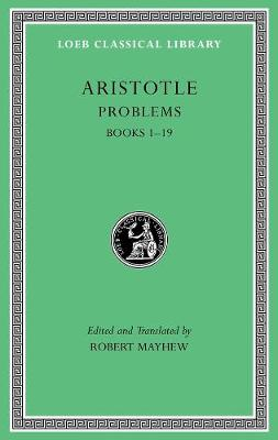 Problems  v. I, Bk. 1-19 by Aristotle