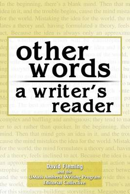 Other Words: A Writer's Reader by David Fleming