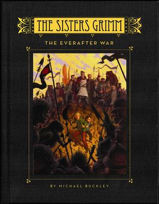The Sisters Grimm  Bk. 7 by Michael Buckley
