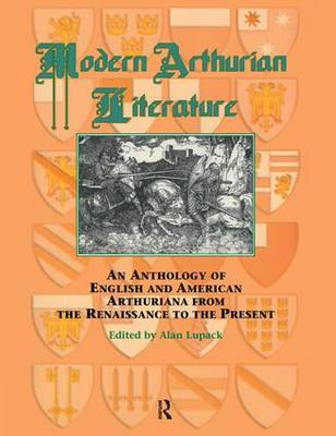 Modern Arthurian Literature by Alan Lupack