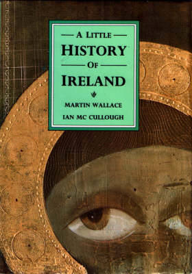 Little History of Ireland by Wallace Martin