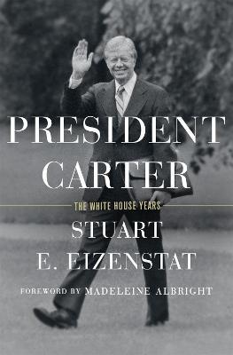 President Carter by Stuart Eizenstat