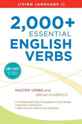 2,000+ Essential English Verbs by Living Language