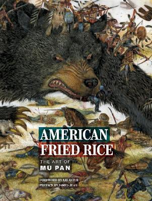 American Fried Rice: The Art of Mu Pan by Mu Pan