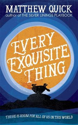 Every Exquisite Thing book