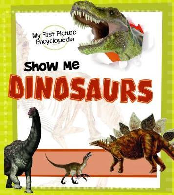 Show Me Dinosaurs book