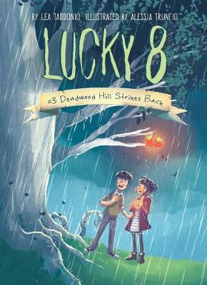 Book 3: Deadwood Hill Strikes Back by Lea Taddonio