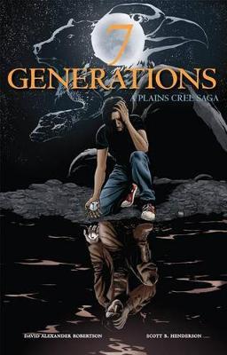 7 Generations by David Alexander Robertson