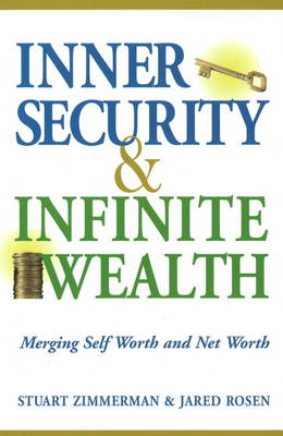 Inner Security and Infinite Wealth by Stuart Zimmerman