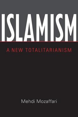 Islamism by Mehdi Mozaffari