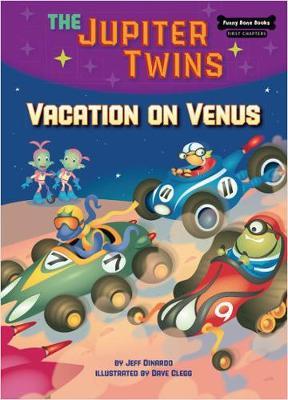 Vacation on Venus (Book 6) by Jeff Dinardo