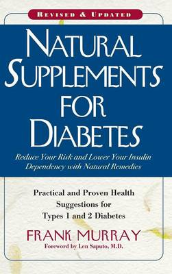 Natural Supplements for Diabetes by Frank Murray
