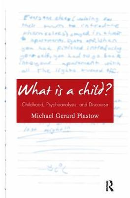 What is a Child? by Michael Gerard Plastow