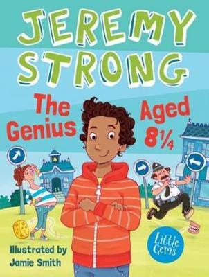 Genius Aged 8 1/4 by Jeremy Strong