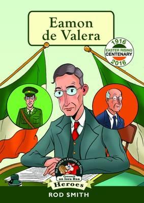 Eamon de Valera by Rod Smith