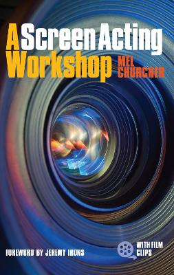 Screen Acting Workshop & DVD by Mel Churcher