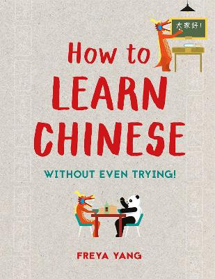 How to Learn Chinese by Freya Yang