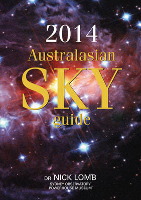 2014 Australasian Sky Guide by Nick Lomb