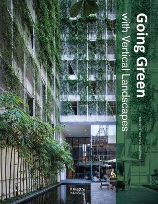 Going Green With Vertical Landscapes by Vo Trong Nghia