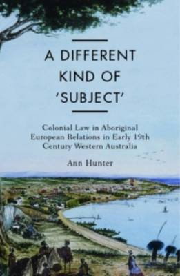 A Different Kind of Subject by Ann Hunter