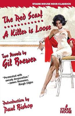 The Red Scarf / A Killer is Loose by Gil Brewer