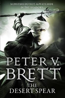 Desert Spear by Peter V. Brett