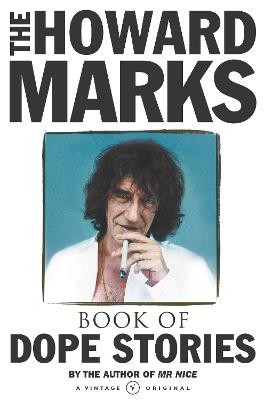 Howard Marks' Book Of Dope Stories by Howard Marks
