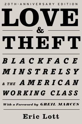 Love & Theft by Eric Lott