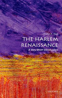 Harlem Renaissance: A Very Short Introduction by Cheryl A. Wall