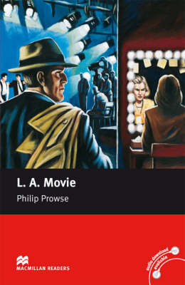 L.A. Movie LA Movie Upper-Intermediate Reader Upper Level by Philip Prowse