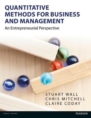 Quantitative Methods for Business and Management by Stuart Wall