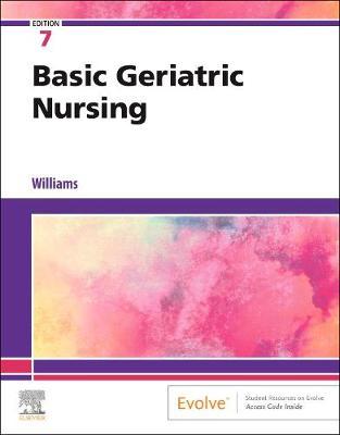 Basic Geriatric Nursing by Patricia A. Williams