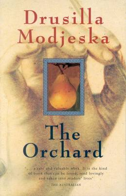 Orchard by Drusilla Modjeska