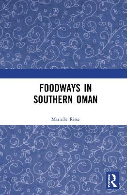 Foodways in Southern Oman book
