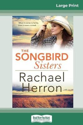 The The Songbird Sisters (16pt Large Print Edition) by Rachael Herron