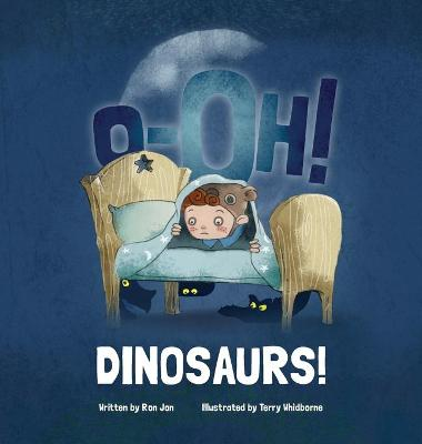 O-Oh Dinosaurs! by Ron Jon