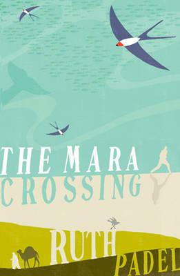 The Mara Crossing by Ruth Padel