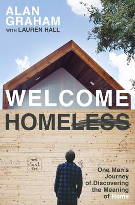 Welcome Homeless by Alan Graham