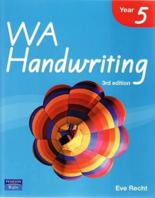 WA Handwriting Year 5 by Eve Recht
